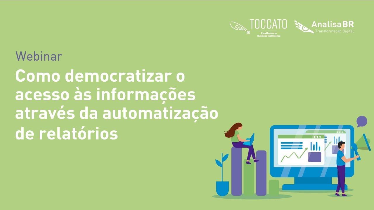 Webinar – Como democratizar o acesso às informações