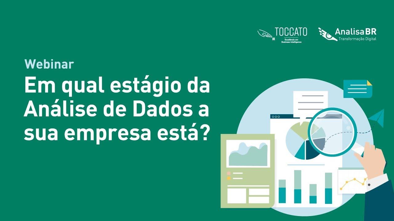 Webinar – Em qual estágio da análise de dados a sua empresa está?