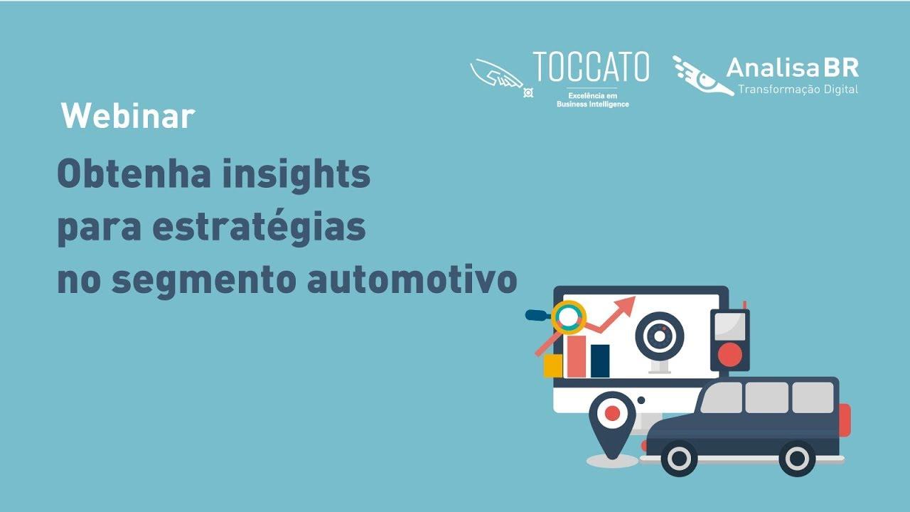 Webinar- Obtenha insights para estratégias no segmento automotivo