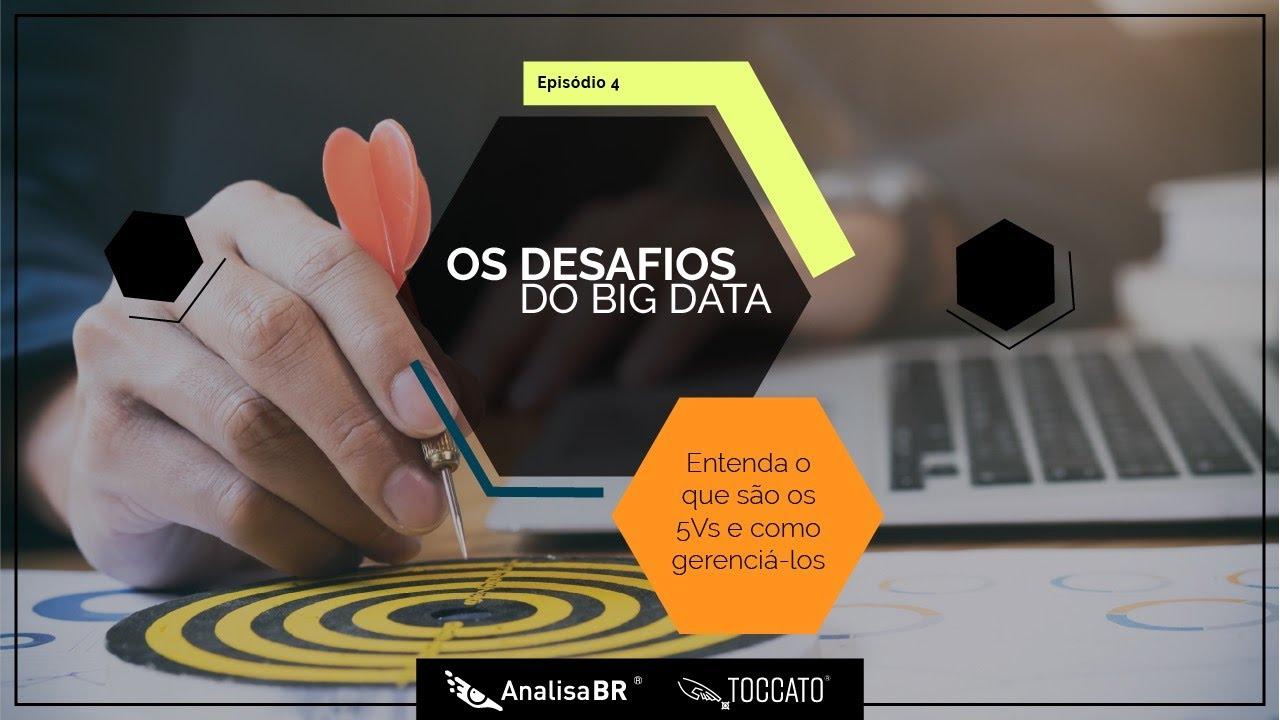 Workshop – OS DESAFIOS DO BIG DATA